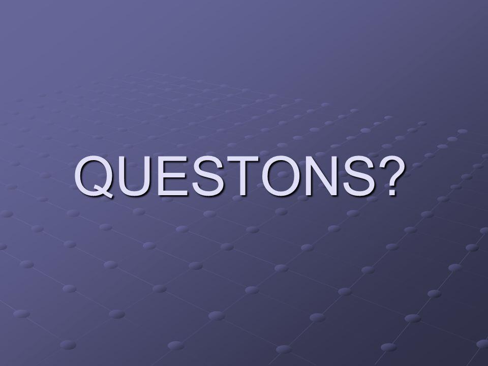 QUESTONS?
