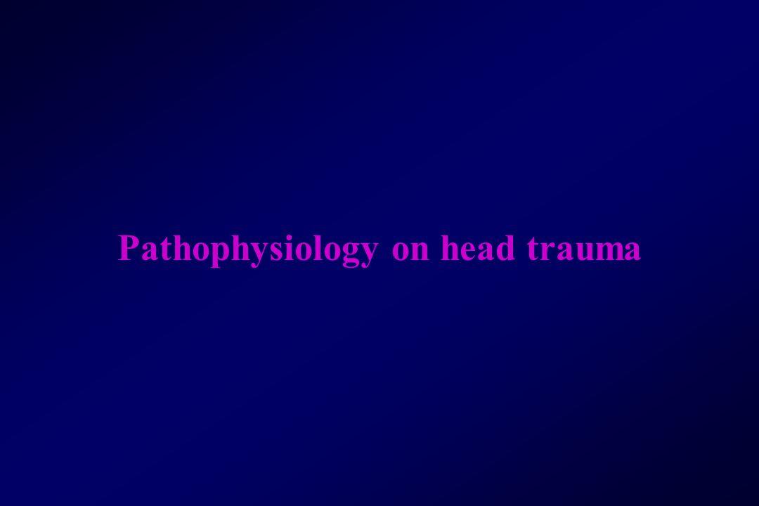 Pathophysiology on head trauma