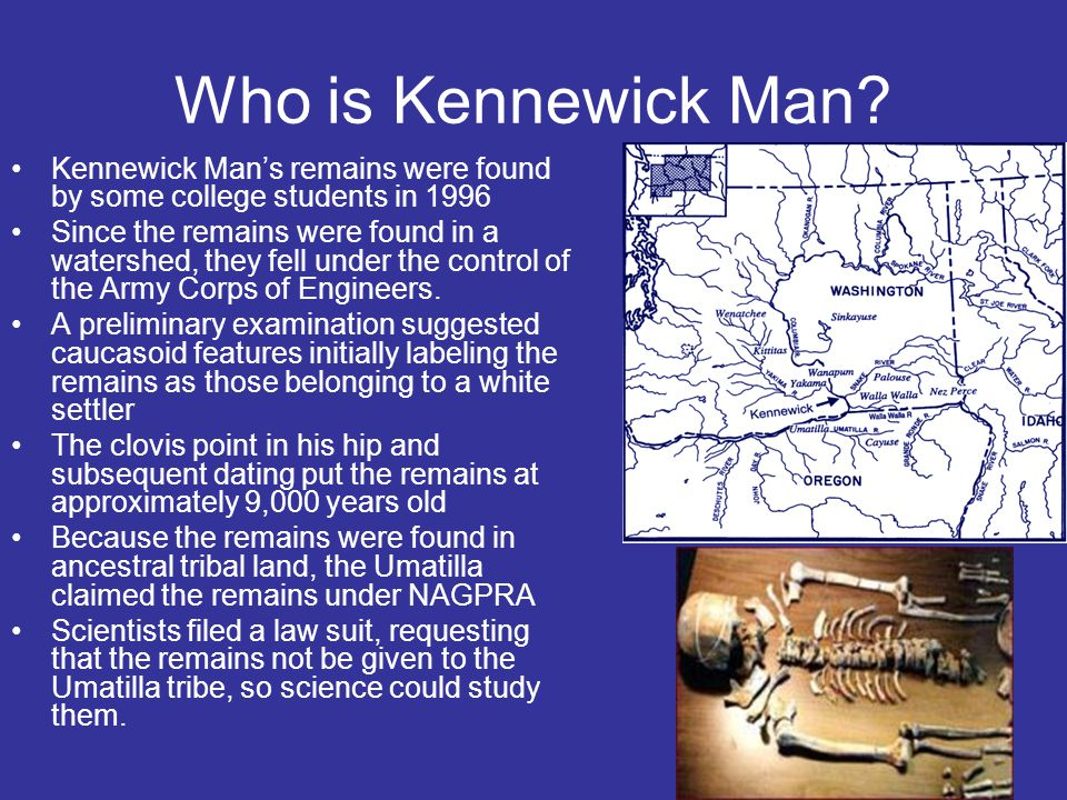 Who is Kennewick Man.