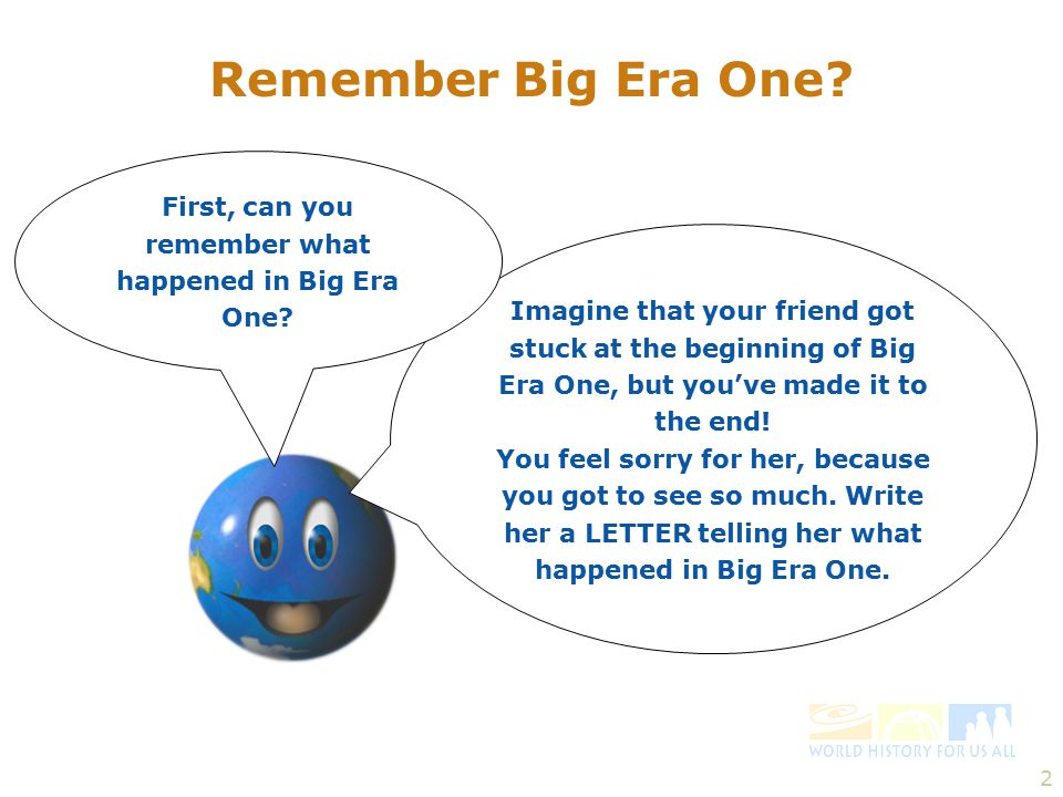 2 Remember Big Era One.