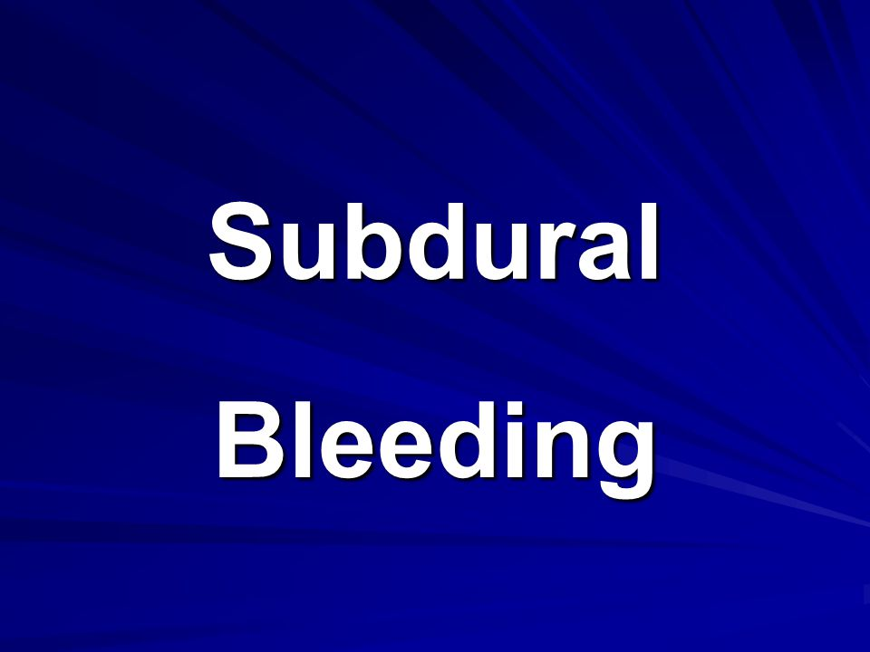 Subdural Bleeding