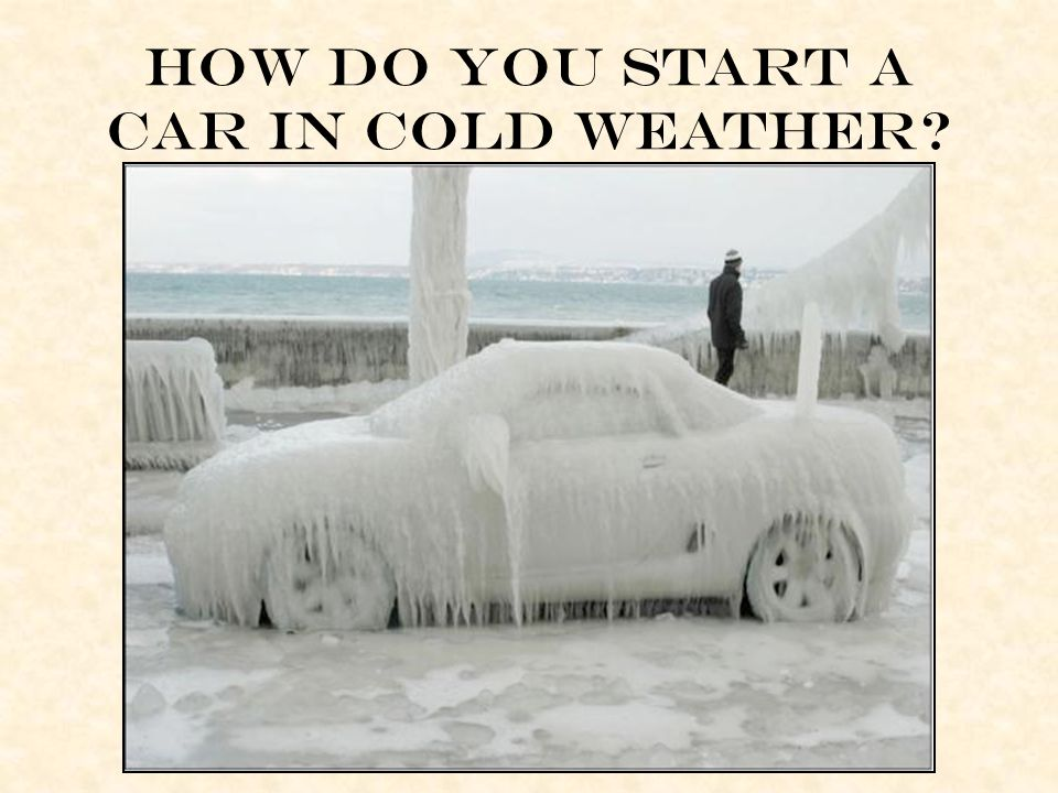 How do you start a car in cold weather