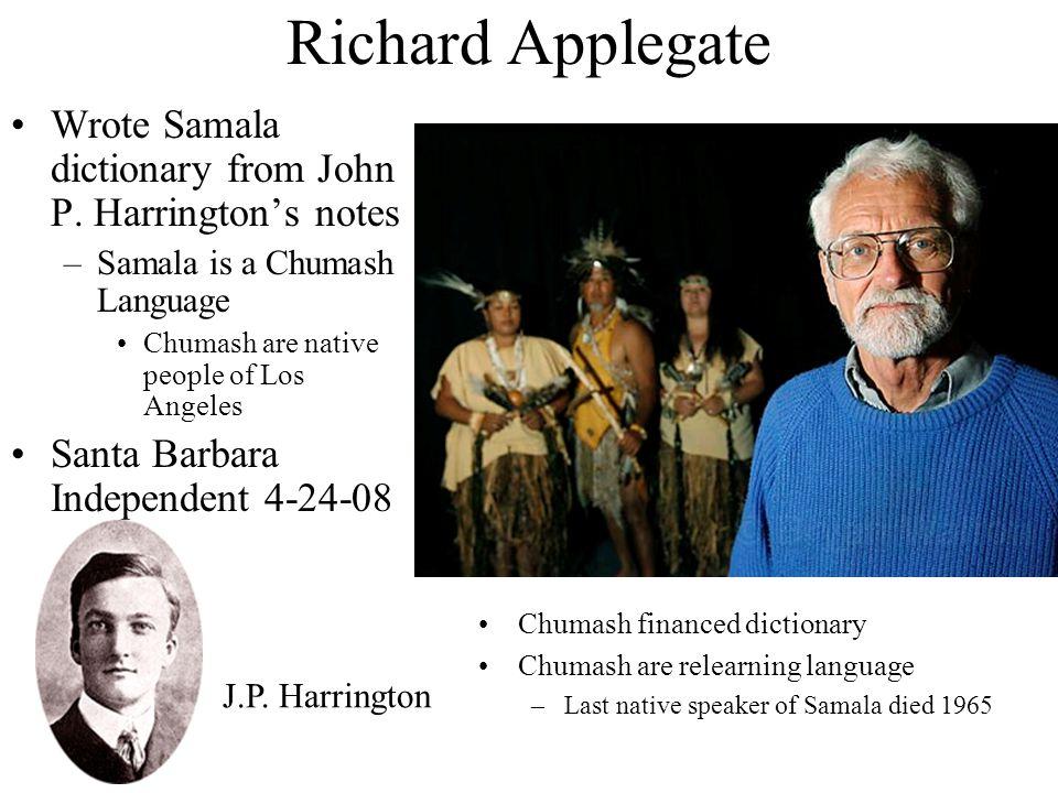 Richard Applegate Wrote Samala dictionary from John P.