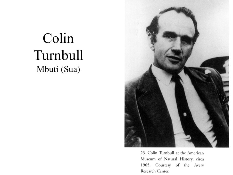 Colin Turnbull Mbuti (Sua)
