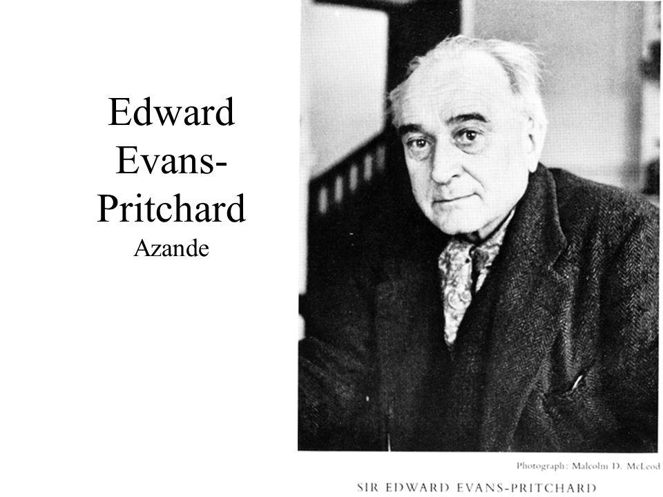 Edward Evans- Pritchard Azande