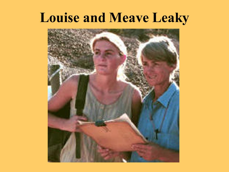 Louise and Meave Leaky