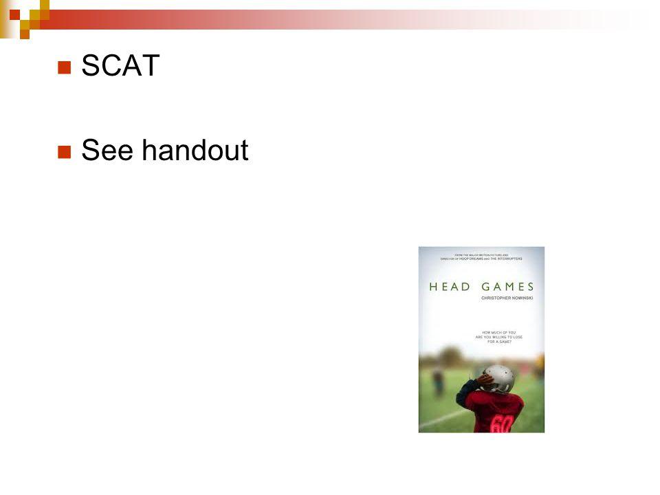 SCAT See handout
