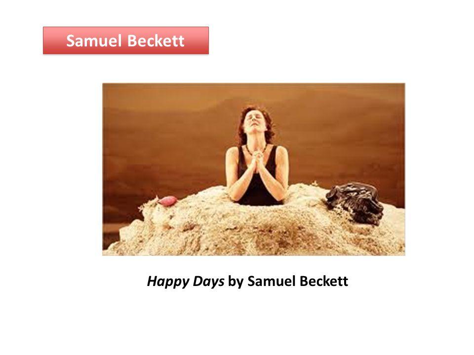 Samuel Beckett Happy Days by Samuel Beckett