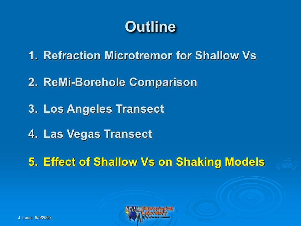 J. Louie 9/5/2005 Building a Las Vegas Seismic Model