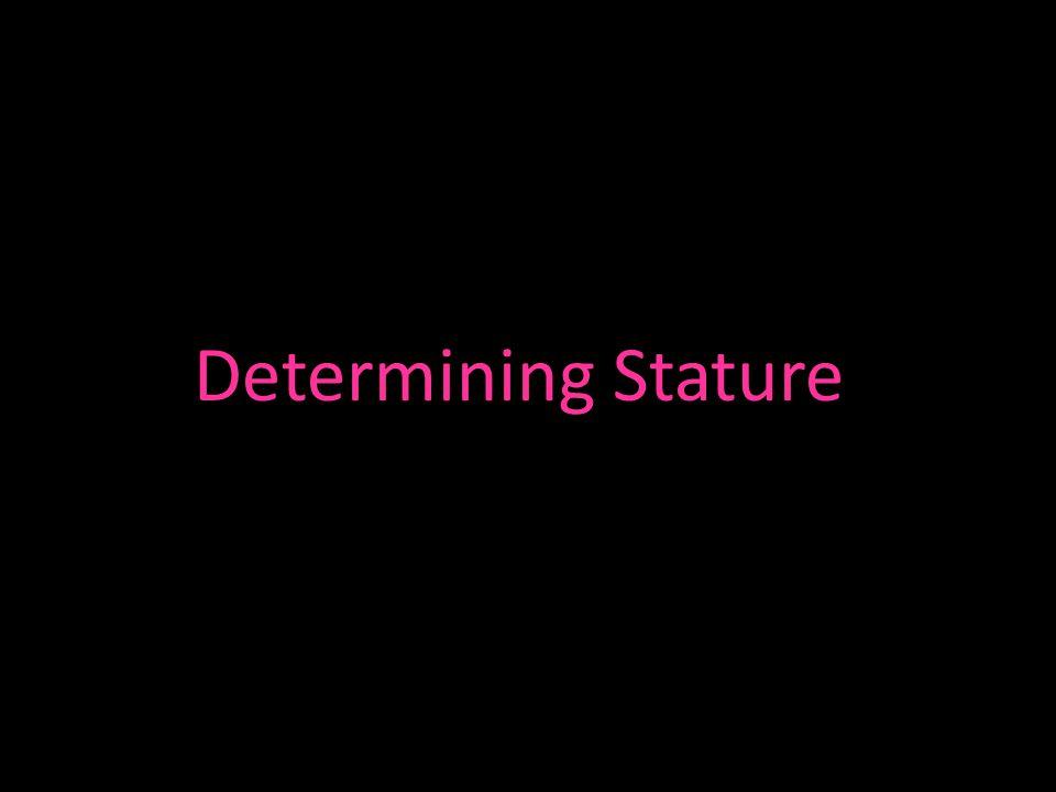 Determining Stature