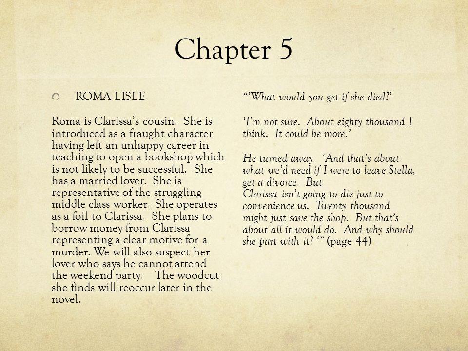 Chapter 5 ROMA LISLE Roma is Clarissa's cousin.