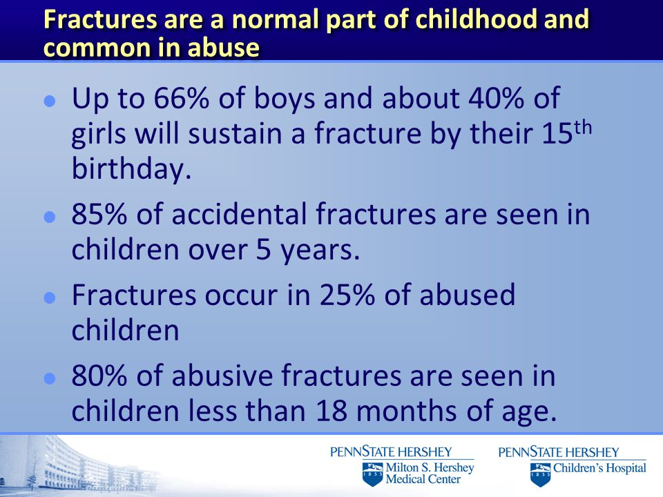 Radius/Ulna l 10-20% are from abuse l Mid diaphysis usually from abuse l Distal buckle fractures in mobile children usually accidental (FOOSH)