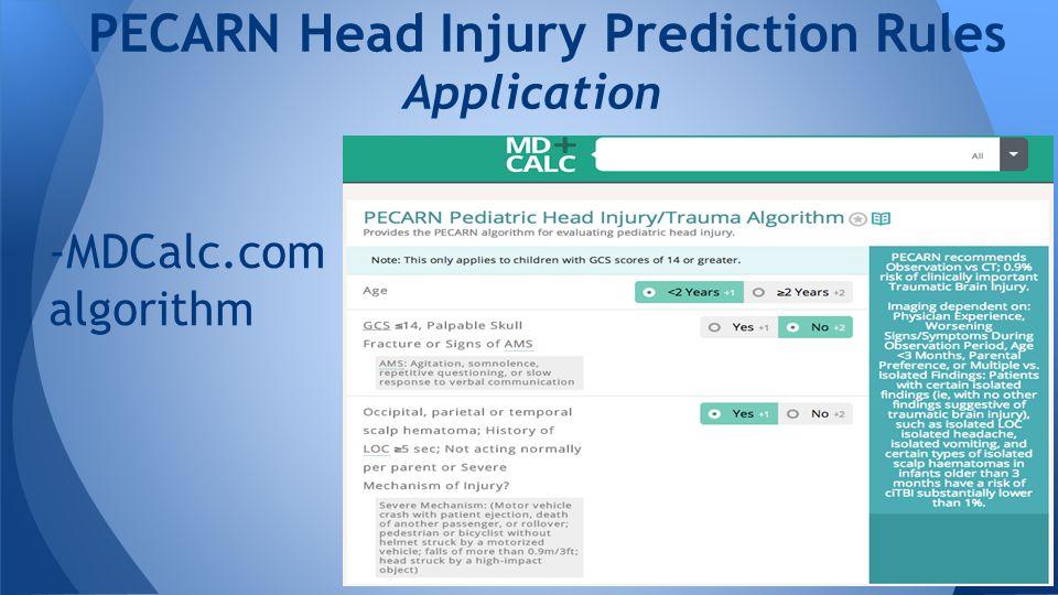 PECARN Head Injury Prediction Rules Application -MDCalc.com algorithm