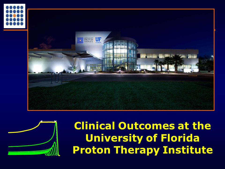 Clinical Outcomes at the University of Florida Proton Therapy Institute