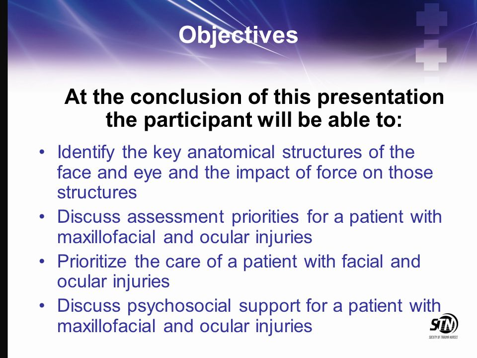 Objectives At the conclusion of this presentation the participant will be able to: Identify the key anatomical structures of the face and eye and the