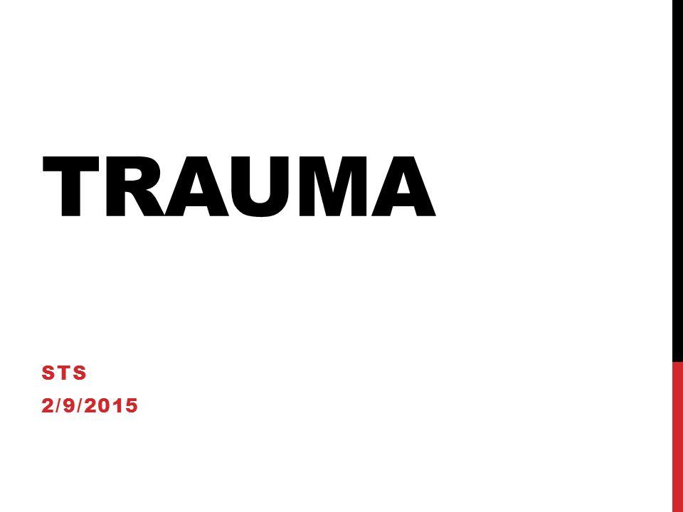 TRAUMA STS 2/9/2015