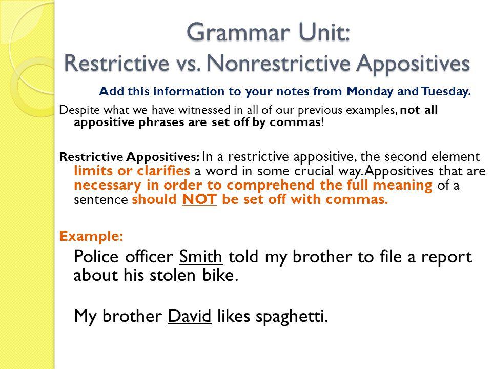 Grammar Unit: Restrictive vs.
