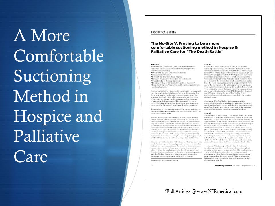 A More Comfortable Suctioning Method in Hospice and Palliative Care *Full Articles @ www.NJRmedical.com