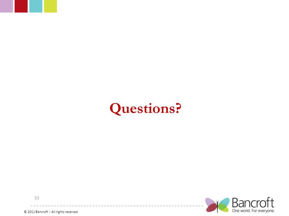 Copyright – 2012, Boyer, Bancroft Brain Injury Services 33 Questions.