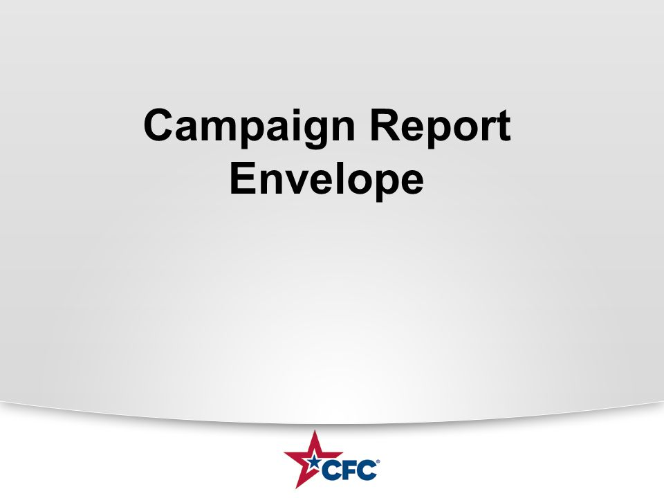 Campaign Report Envelope