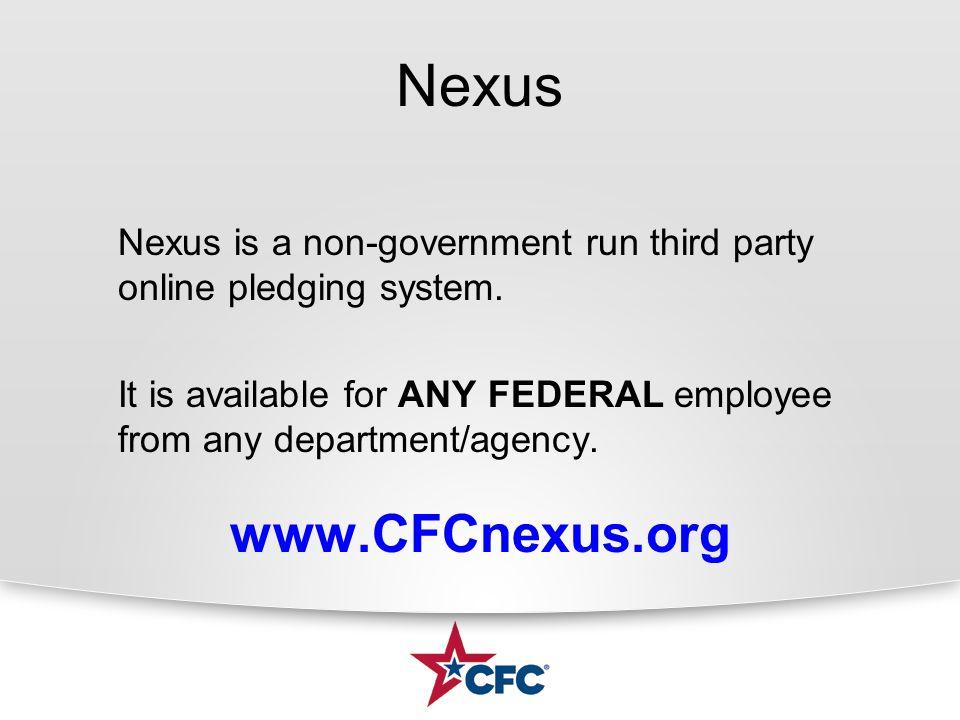 Nexus Nexus is a non-government run third party online pledging system.