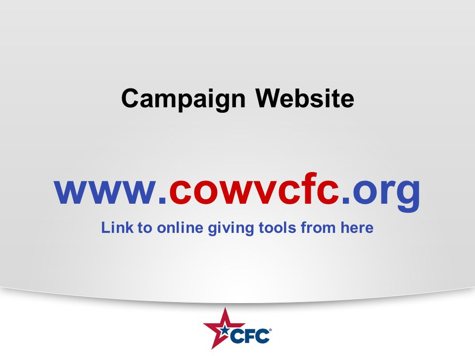 Campaign Website www.cowvcfc.org Link to online giving tools from here