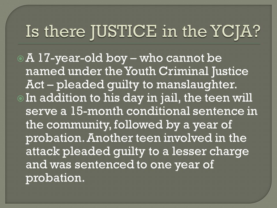  A 17-year-old boy – who cannot be named under the Youth Criminal Justice Act – pleaded guilty to manslaughter.