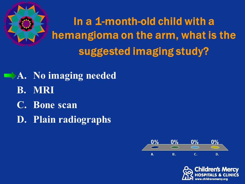 In a 1-month-old child with a hemangioma on the arm, what is the suggested imaging study.