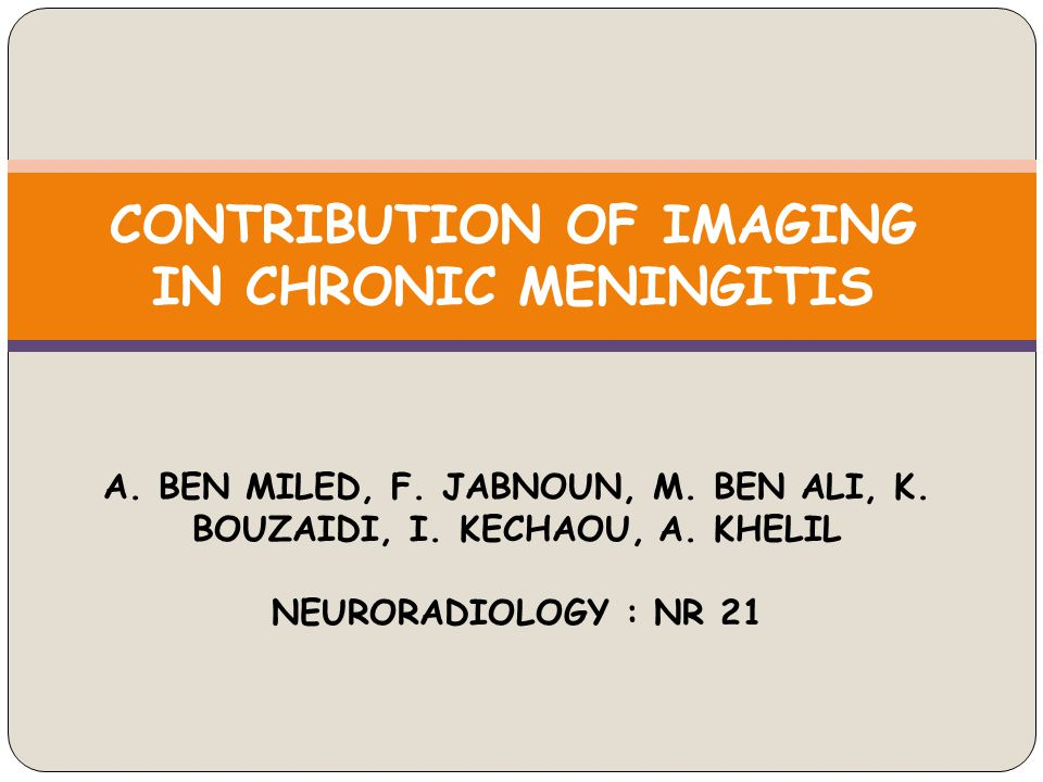 The contribution of slice imaging in the chronic meningitis diagnosis process is considerable allowing often a confirmation of the positive diagnosis, and an etiological orientation.
