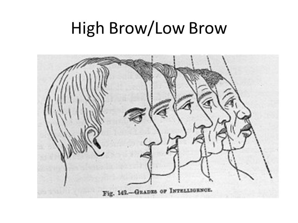 High Brow/Low Brow