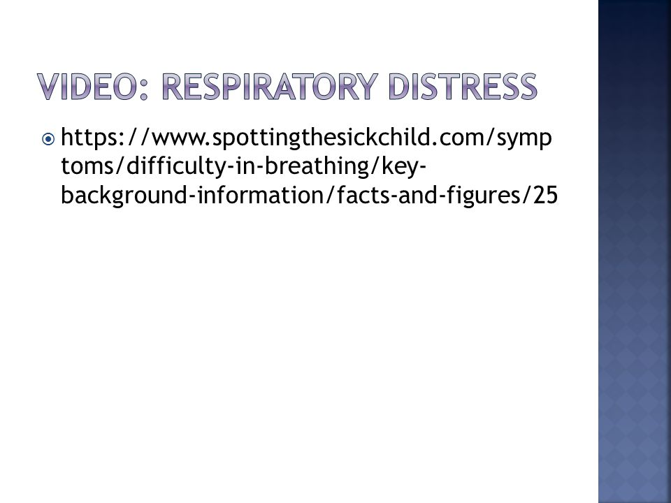  https://www.spottingthesickchild.com/symp toms/difficulty-in-breathing/key- background-information/facts-and-figures/25