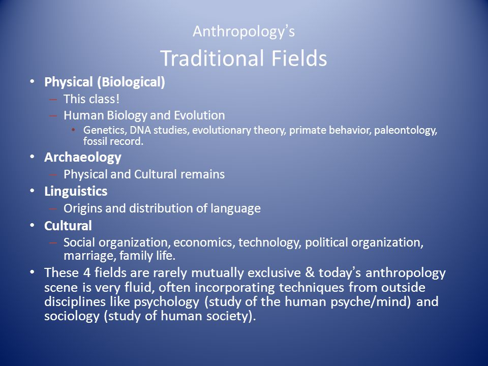 Main goal of Physical Anthropology.