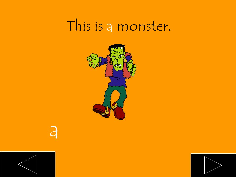 This is ___ monster. an a blank