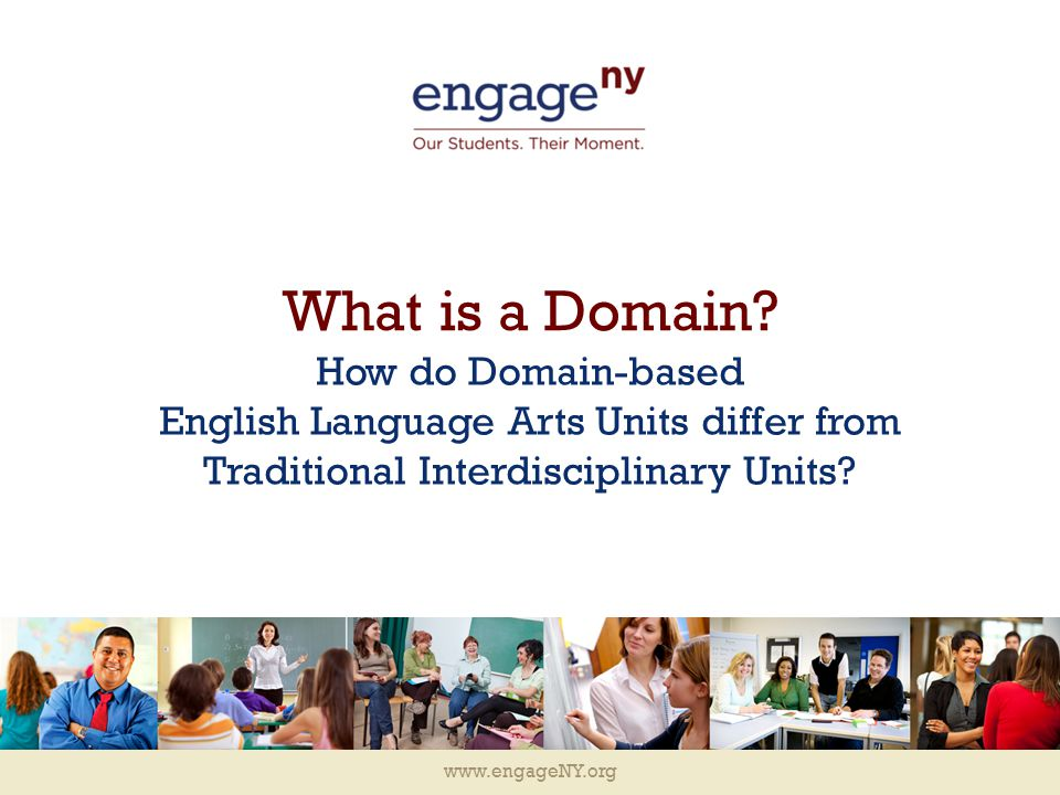 www.engageNY.org What is a Domain.