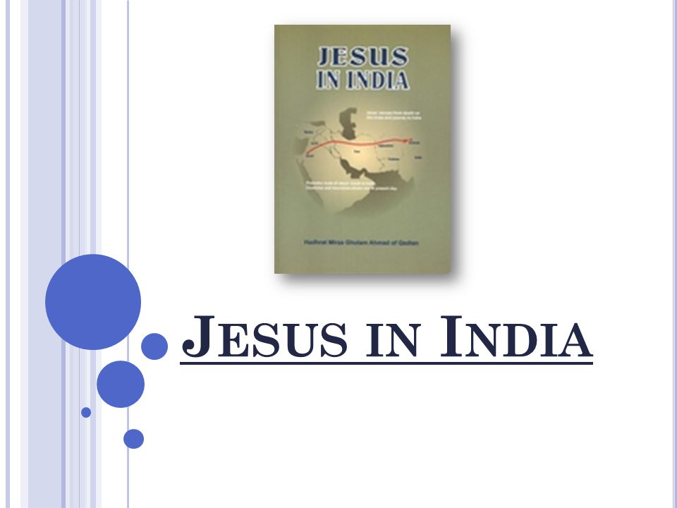S UMMARY SO FAR PUBLISHER'S NOTES Jesus in India
