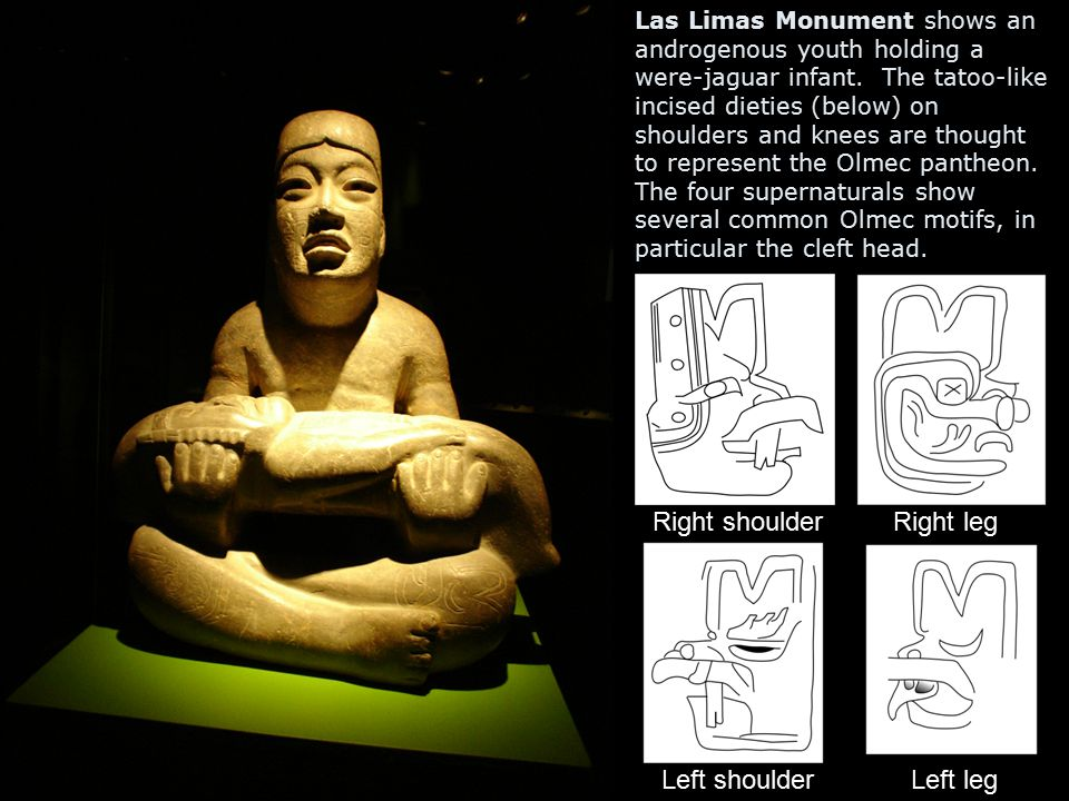 Las Limas Monument shows an androgenous youth holding a were-jaguar infant. The tatoo-like incised dieties (below) on shoulders and knees are thought