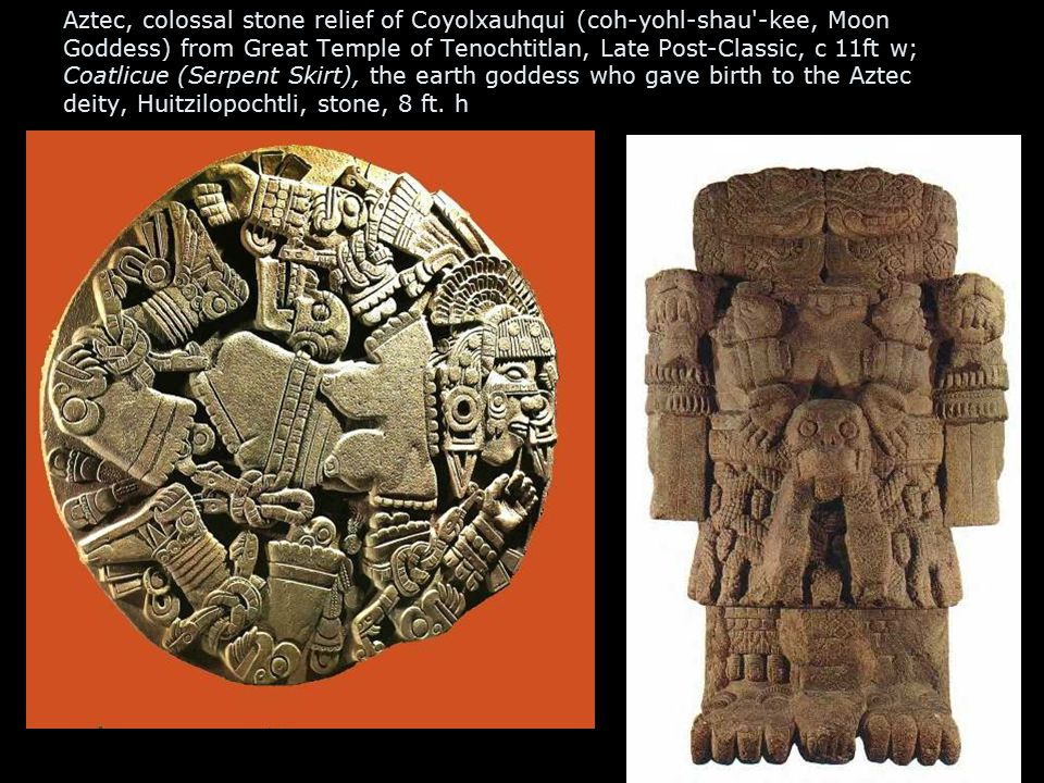 Aztec, colossal stone relief of Coyolxauhqui (coh-yohl-shau'-kee, Moon Goddess) from Great Temple of Tenochtitlan, Late Post-Classic, c 11ft w; Coatli