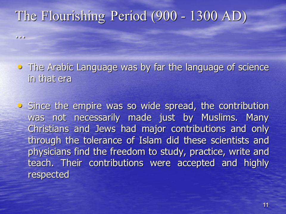 11 The Flourishing Period (900 - 1300 AD)...