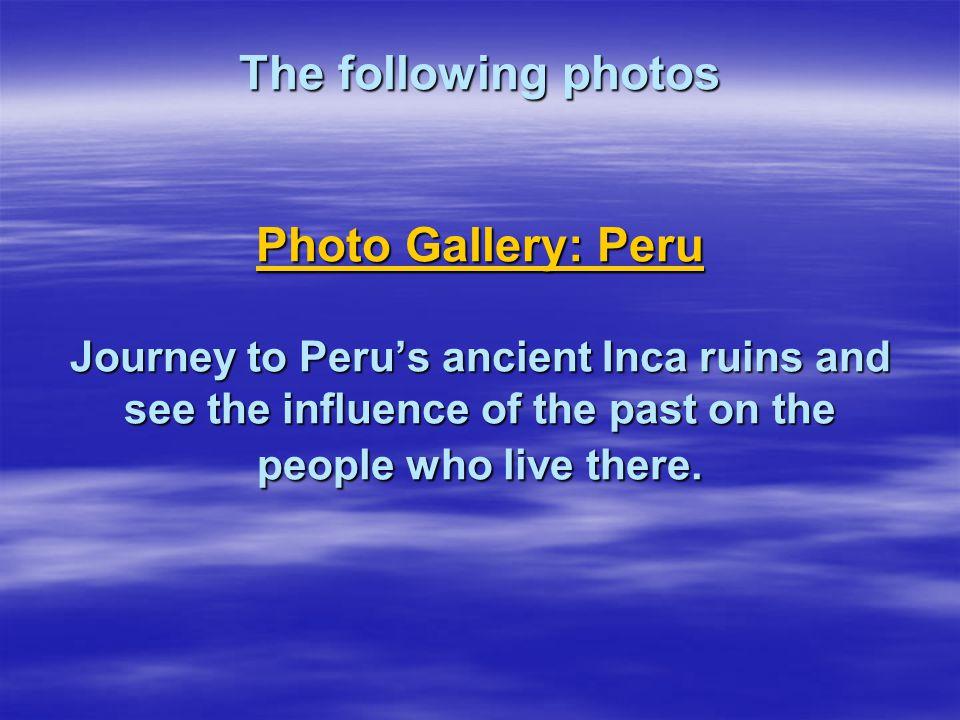 Machu Picchu s impressive ruins are Peru s foremost tourist attraction.