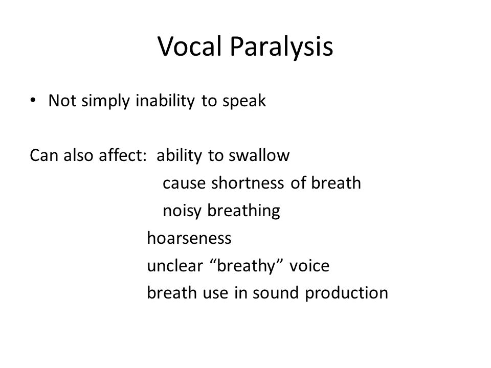 Vocal Paralysis How is it diagnosed.