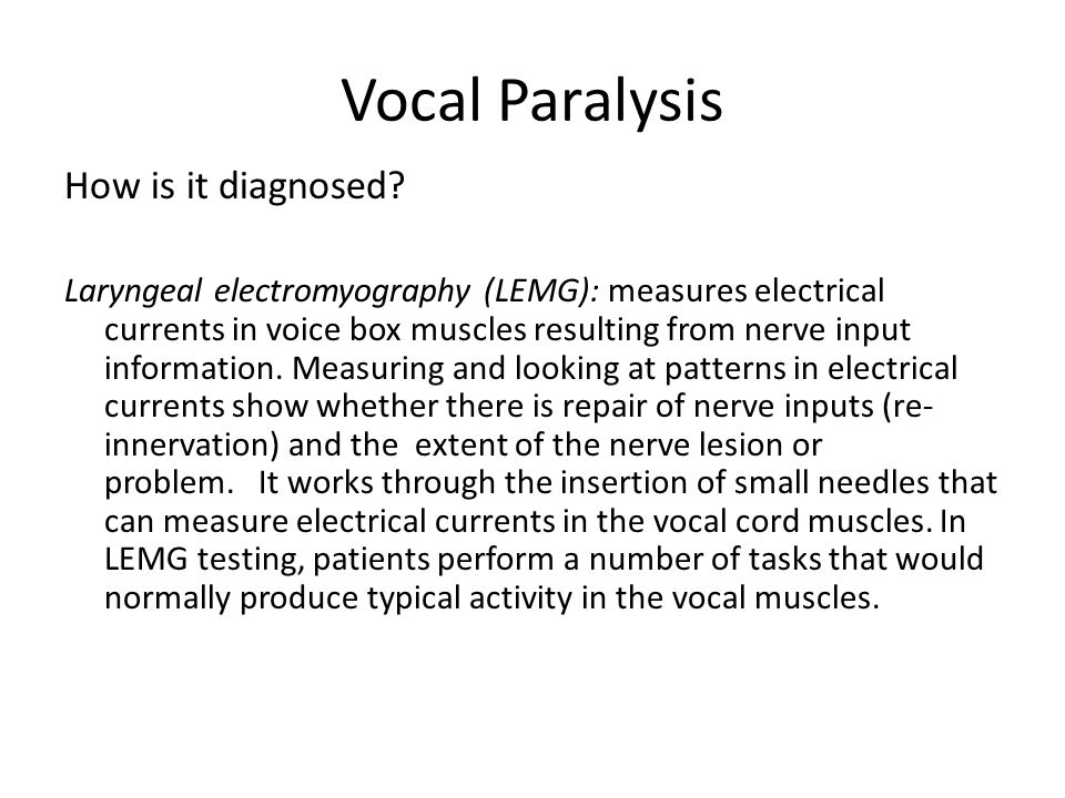 Vocal Cord Paralysis Causes in the CNS Causes in the base of skull Causes in Parapharyngeal space Causes in the neck.