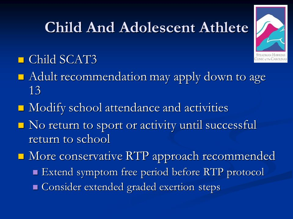 Child And Adolescent Athlete Child SCAT3 Child SCAT3 Adult recommendation may apply down to age 13 Adult recommendation may apply down to age 13 Modif