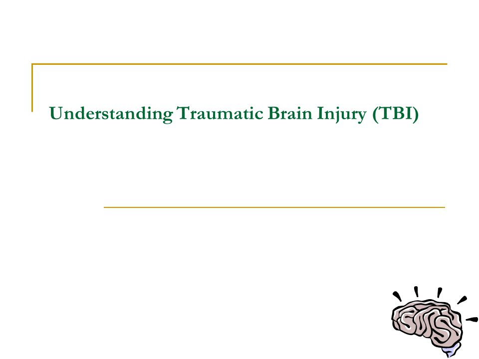 Introduction What is TBI.How does it occur. Who typically experiences a TBI.