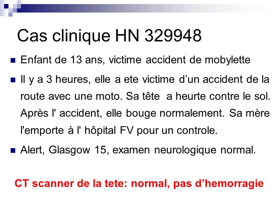 Cas clinique HN 329948 Enfant de 13 ans, victime accident de mobylette Il y a 3 heures, elle a ete victime d'un accident de la route avec une moto.