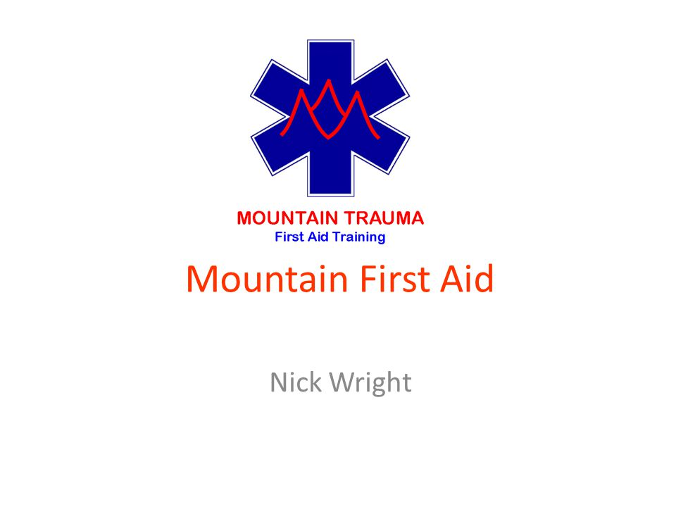 Mountain First Aid Nick Wright