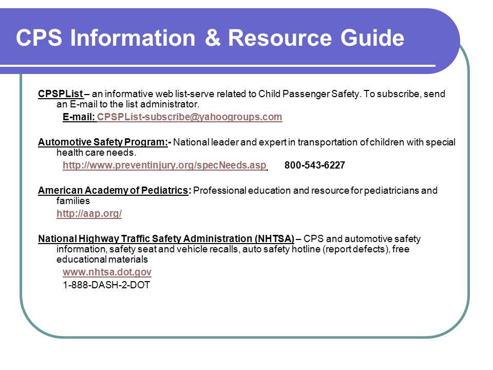 CPSPList – an informative web list-serve related to Child Passenger Safety.