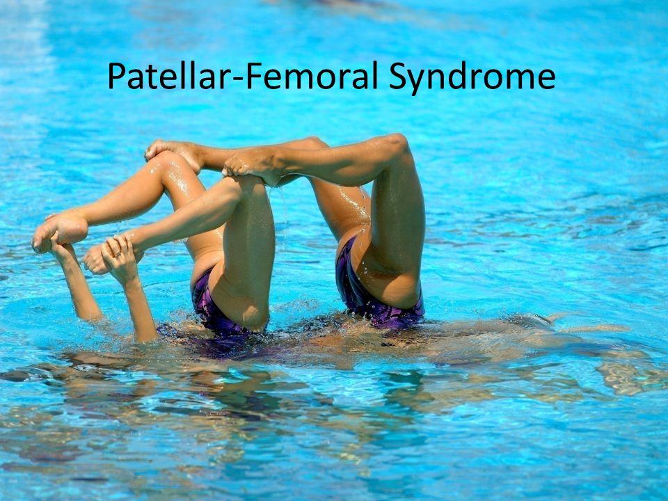 Patellar-Femoral Syndrome