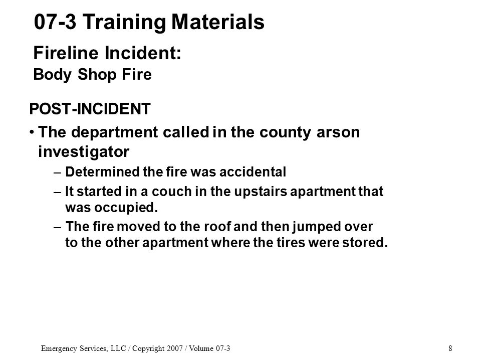 Emergency Services, LLC / Copyright 2007 / Volume 07-329 EQUIPMENT NEEDED As mentioned, a thermal imaging camera –Two cameras are preferred but you can do it with one.
