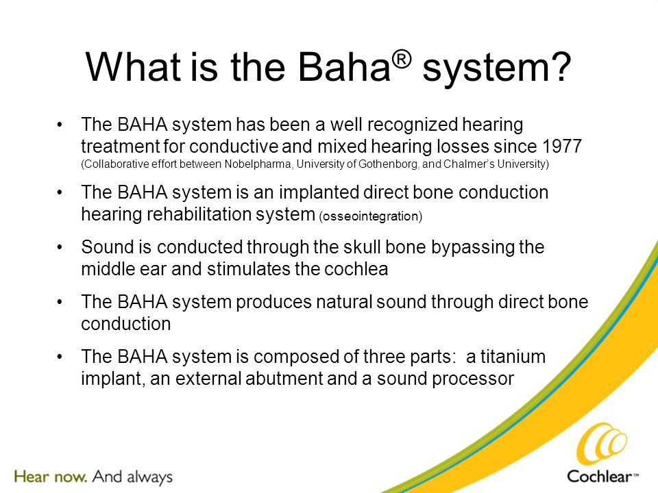 What is the Baha ® system.