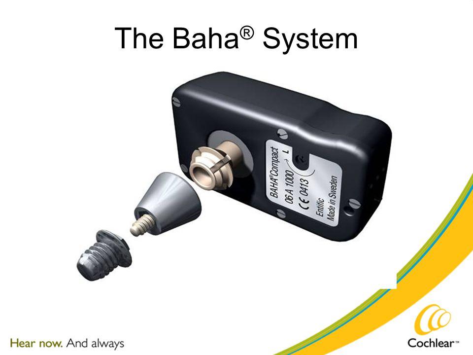 The Baha ® System